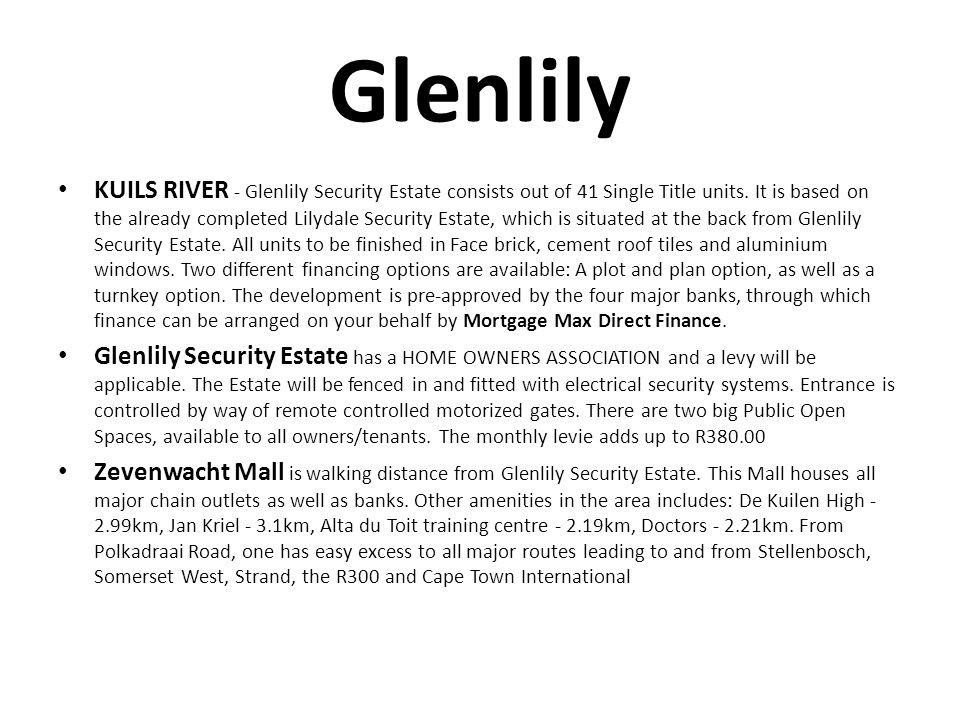 Glenlily KUILS RIVER - Glenlily Security Estate consists out of 41 Single Title units.