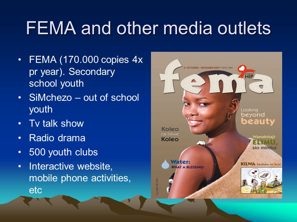 FEMA and other media outlets FEMA (170.000 copies 4x pr year).