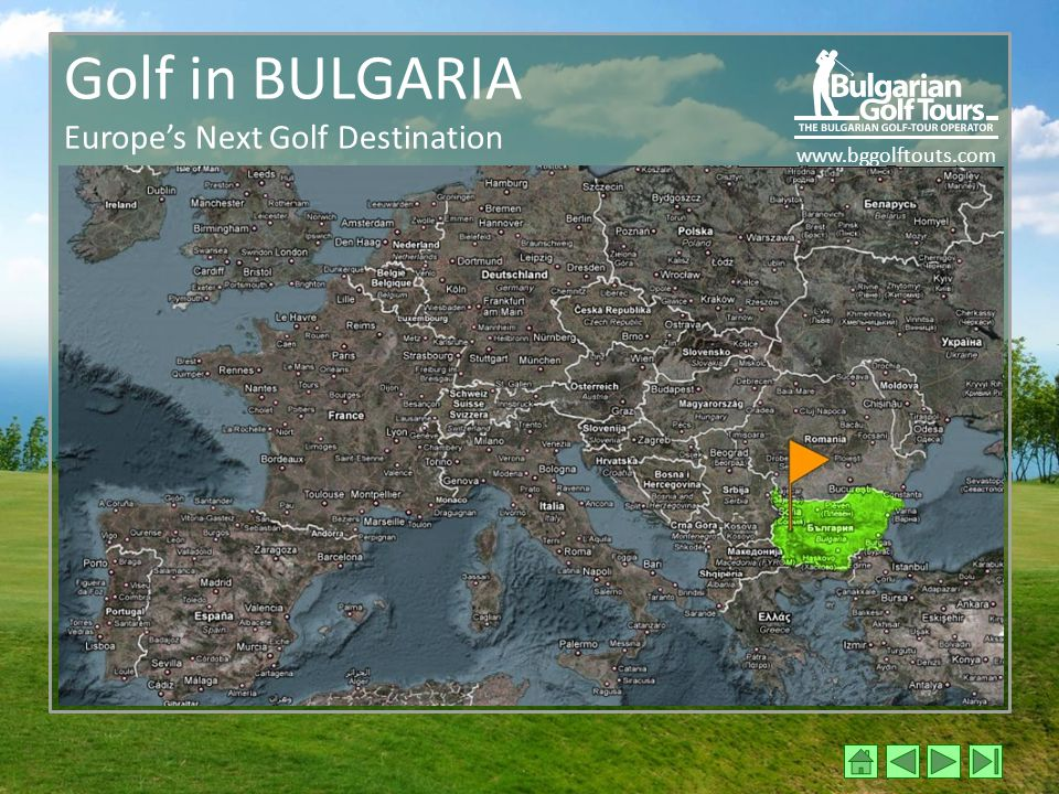 www.bggolftouts.com Golf in BULGARIA Europe's Next Golf Destination
