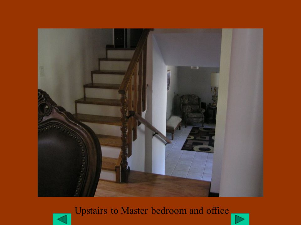 Upstairs to Master bedroom and office