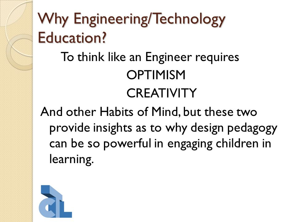 Why Engineering/Technology Education.