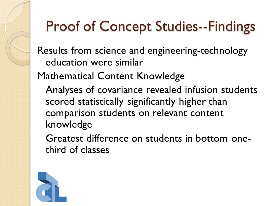 Proof of Concept Studies--Findings Results from science and engineering-technology education were similar Mathematical Content Knowledge Analyses of c
