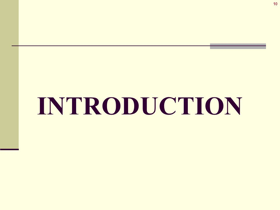 10 INTRODUCTION