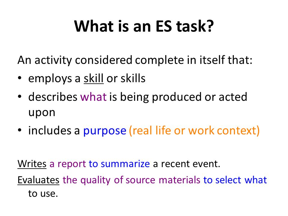 What is an ES task.