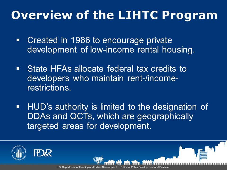 Collection of LIHTC Data:  In mid-1990's PD&R began collecting data from state HFAs on property characteristics.