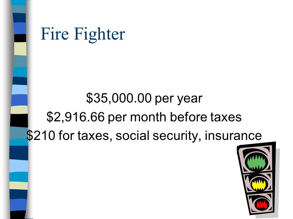 EMT $27,000.00 per year $2,250.00 per month before taxes $175 for taxes, social security, insurance