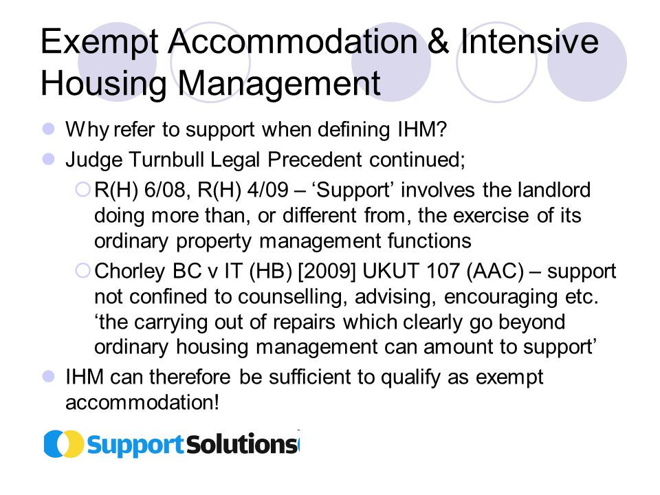 Exempt Accommodation & Intensive Housing Management Why refer to support when defining IHM.