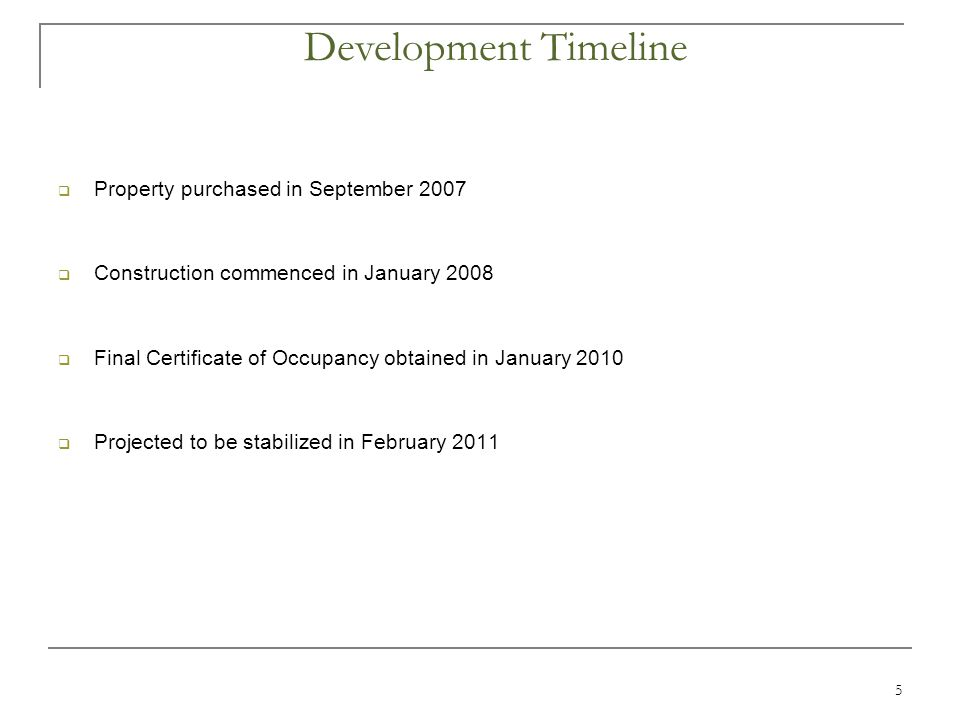 5  Property purchased in September 2007  Construction commenced in January 2008  Final Certificate of Occupancy obtained in January 2010  Projected to be stabilized in February 2011 Development Timeline