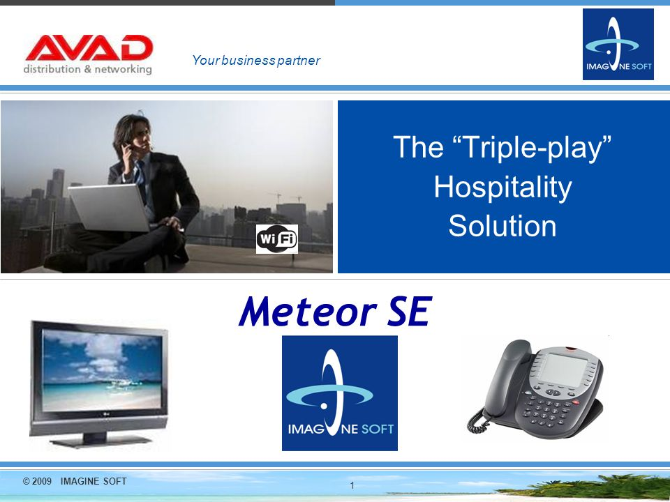 © 2009 IMAGINE SOFT 12 Meteor SE : Multi-language wake-up facility Direct set-up with 3 modes Meteor SE management console by hotel switchboard staff Front Office system for Front-desk staff Bedroom telephone hand-set in « vocal » mode by the guest.