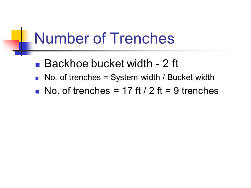 Number of Trenches Backhoe bucket width - 2 ft No.