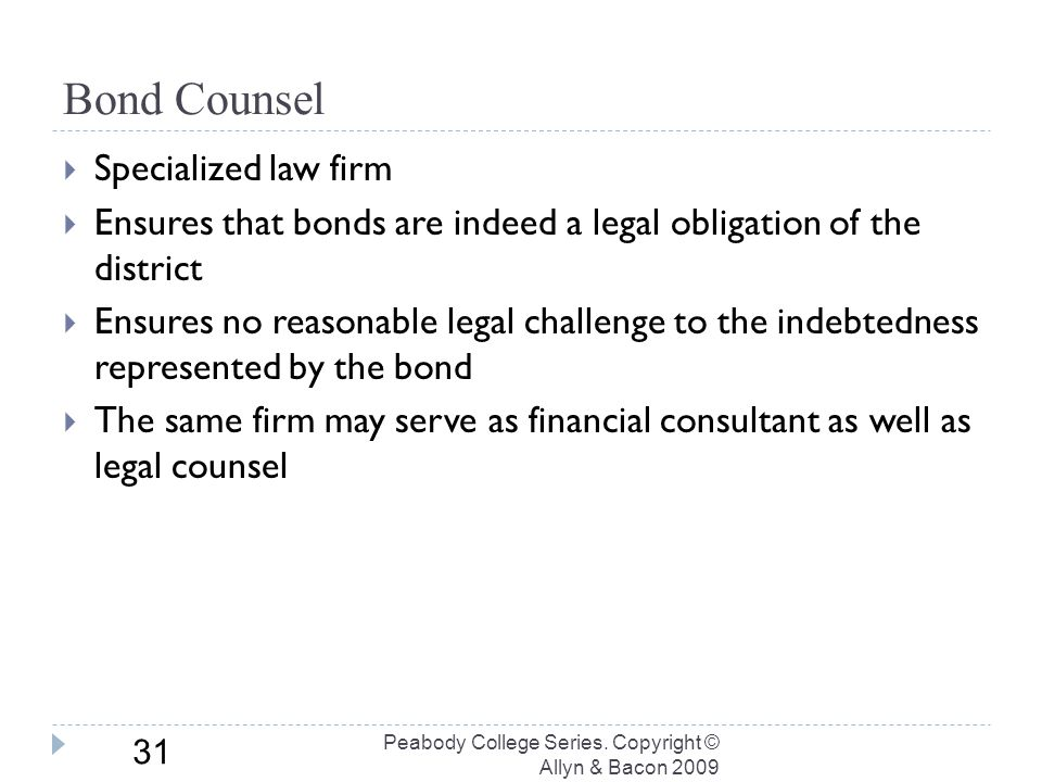 Bond Counsel Peabody College Series.