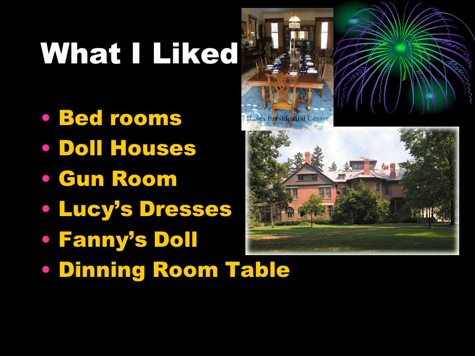 What I Liked Bed rooms Doll Houses Gun Room Lucy's Dresses Fanny's Doll Dinning Room Table