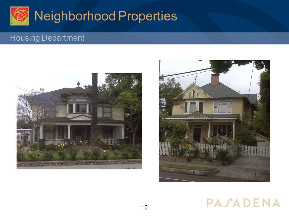 Housing Department 10 Neighborhood Properties