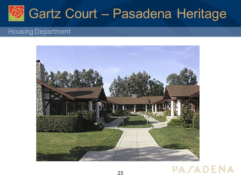 Housing Department 23 Gartz Court – Pasadena Heritage