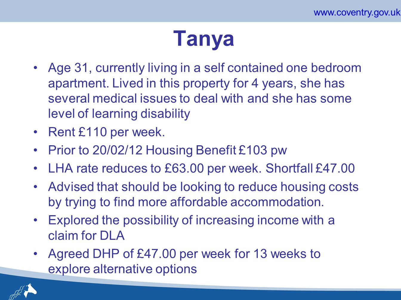 www.coventry.gov.uk Tanya Age 31, currently living in a self contained one bedroom apartment.