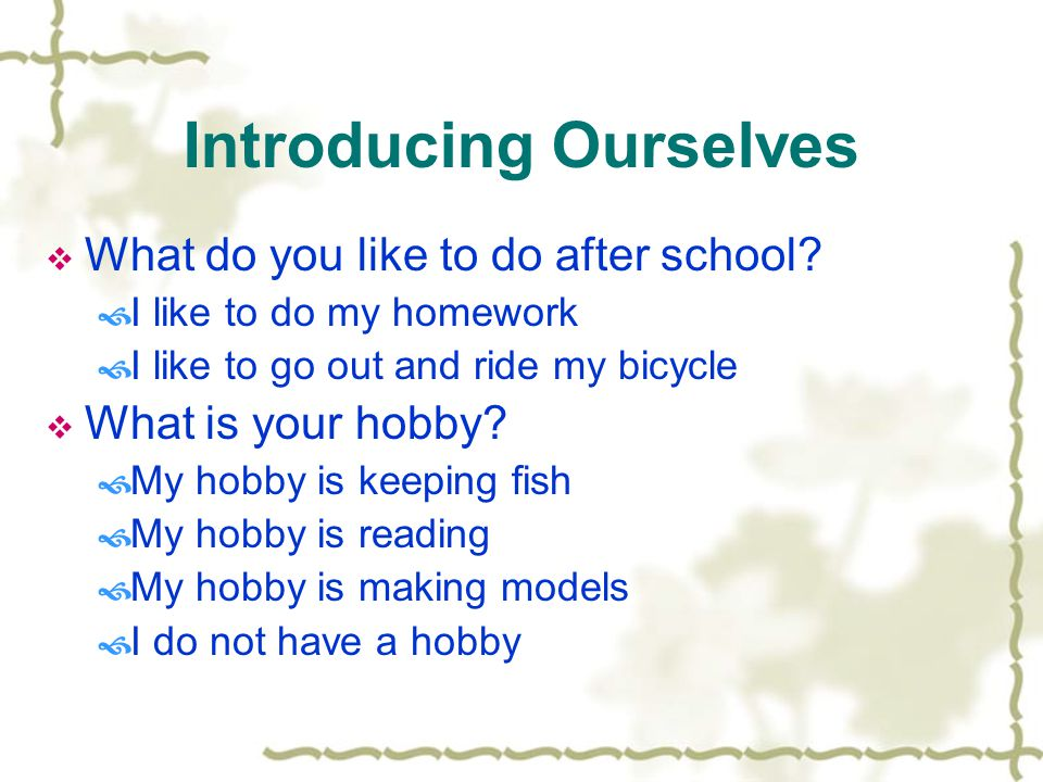 Hobbies and Interests Show and Tell