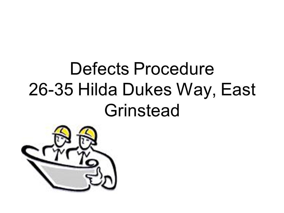 Defects Procedure 26-35 Hilda Dukes Way, East Grinstead