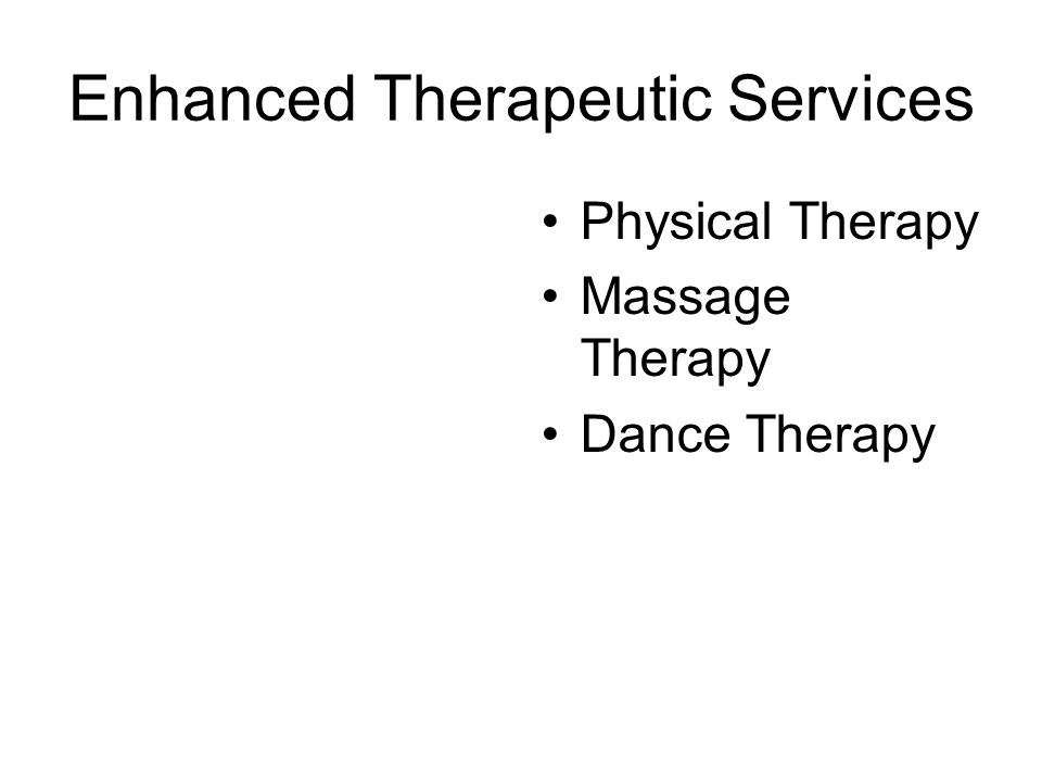 Enhanced Therapeutic Services Physical Therapy Massage Therapy Dance Therapy