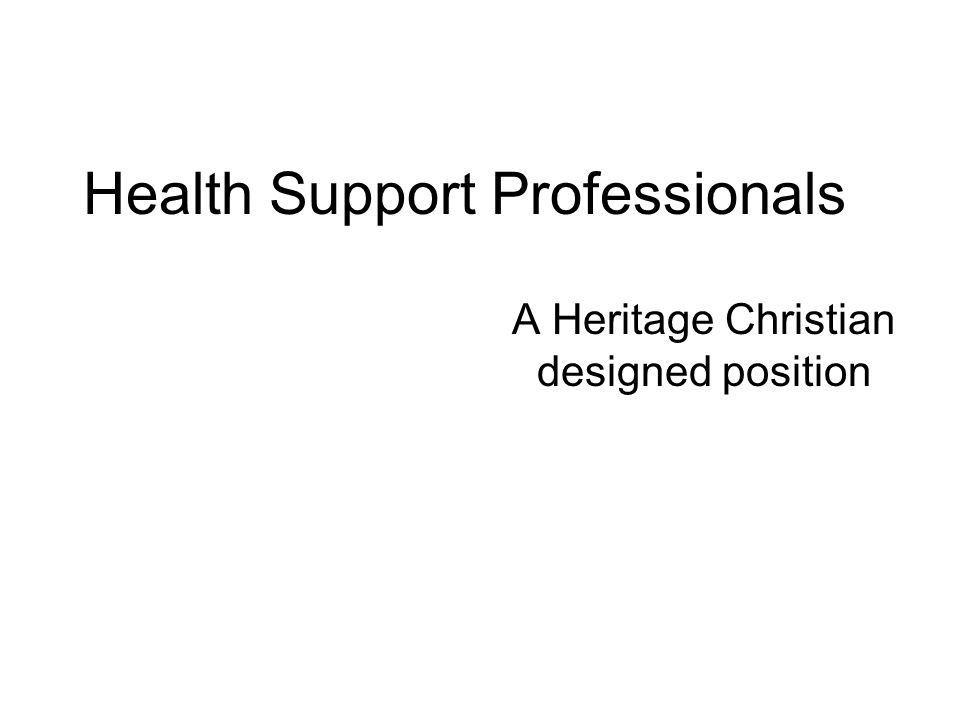 Health Support Professionals A Heritage Christian designed position