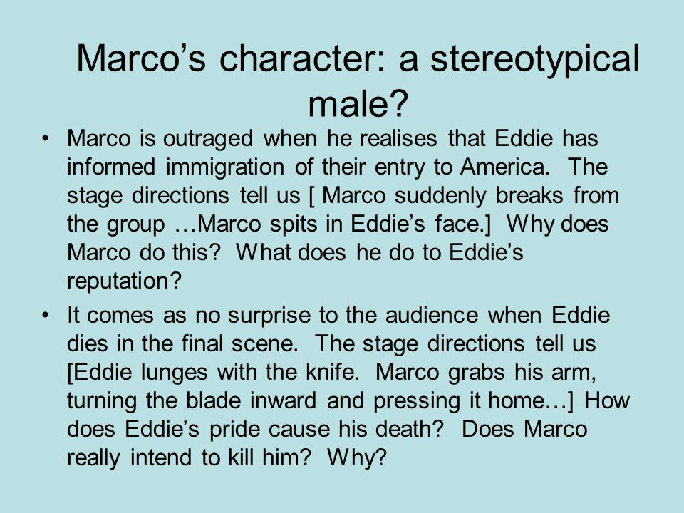 Marco is outraged when he realises that Eddie has informed immigration of their entry to America.