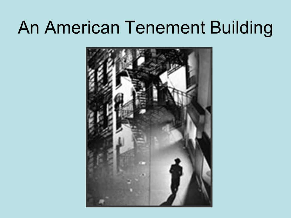 An American Tenement Building
