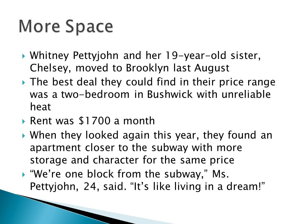  Whitney Pettyjohn and her 19-year-old sister, Chelsey, moved to Brooklyn last August  The best deal they could find in their price range was a two-