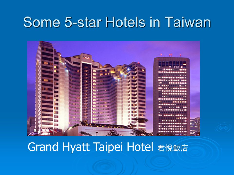 Some 5-star Hotels in Taiwan Ambassador HotelNT $7000- 70000
