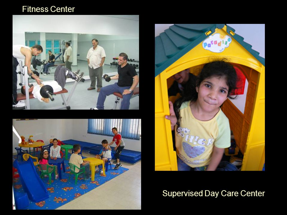 Fitness Center Supervised Day Care Center