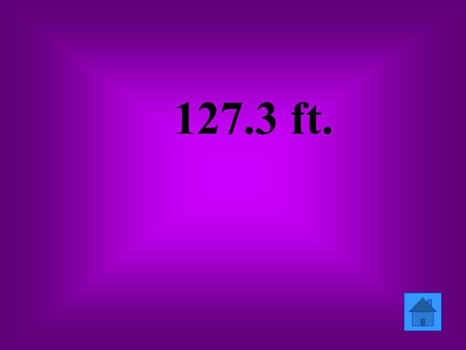127.3 ft.