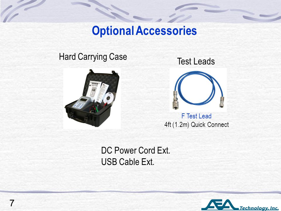 Optional Accessories Test Leads F Test Lead 4ft (1.2m) Quick Connect DC Power Cord Ext.