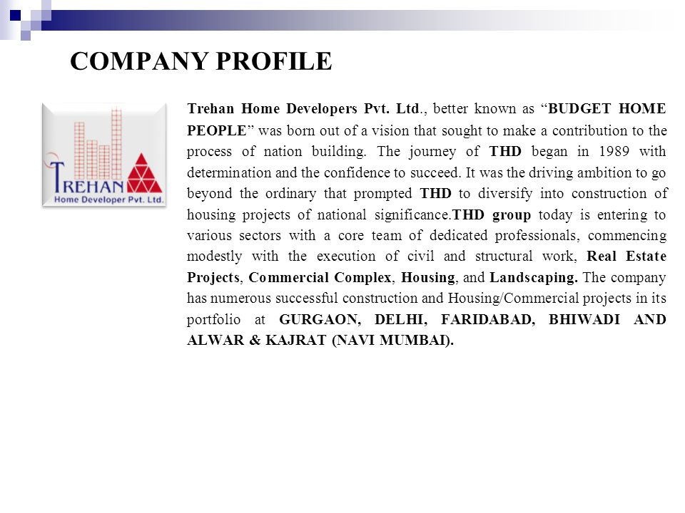 COMPANY PROFILE Trehan Home Developers Pvt.