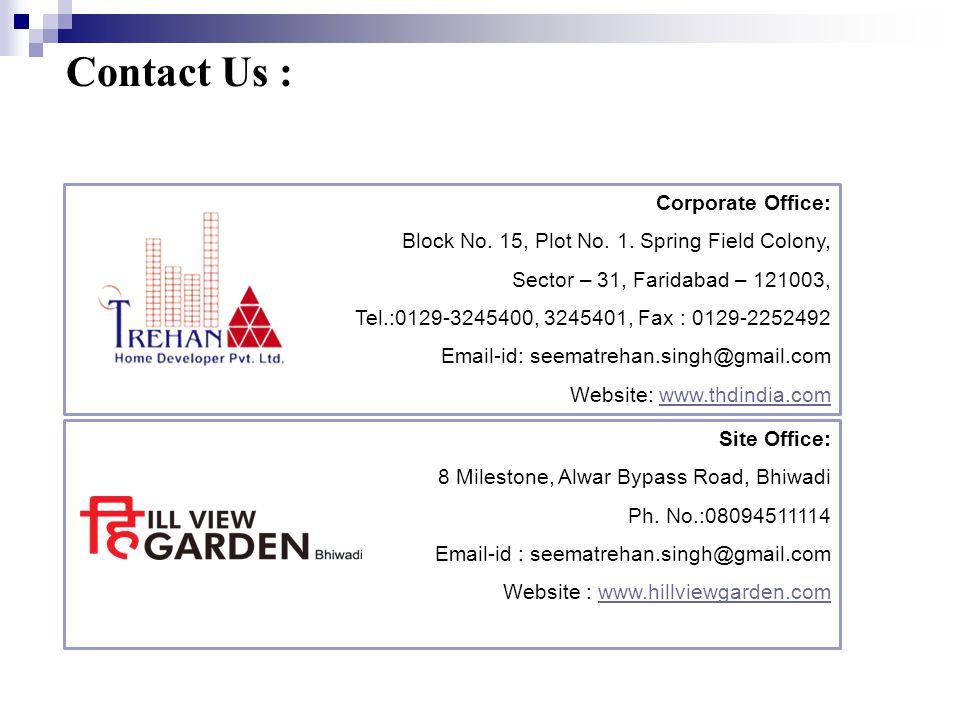 Price List, 3BHK, Hill View Garden, Bhiwadi S.NO.TYPEFLOORSUPER AREA ACTUAL RATEBOOKING AMT.