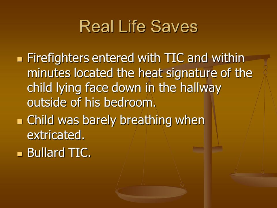 Real Life Saves Firefighters entered with TIC and within minutes located the heat signature of the child lying face down in the hallway outside of his