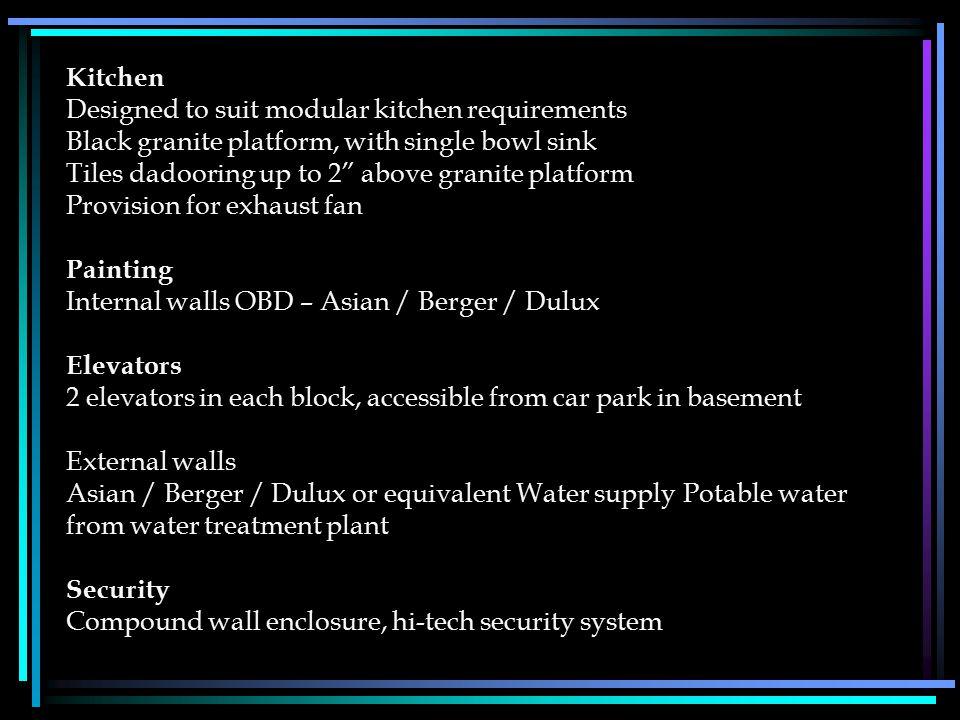 "Kitchen Designed to suit modular kitchen requirements Black granite platform, with single bowl sink Tiles dadooring up to 2"" above granite platform Pr"