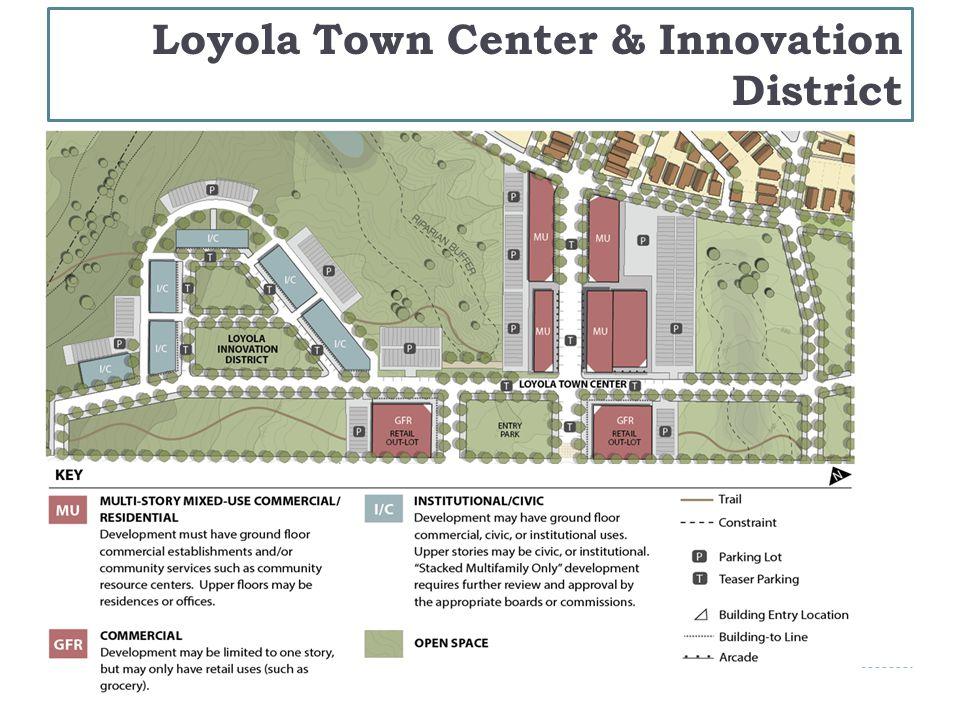 Loyola Town Center & Innovation District