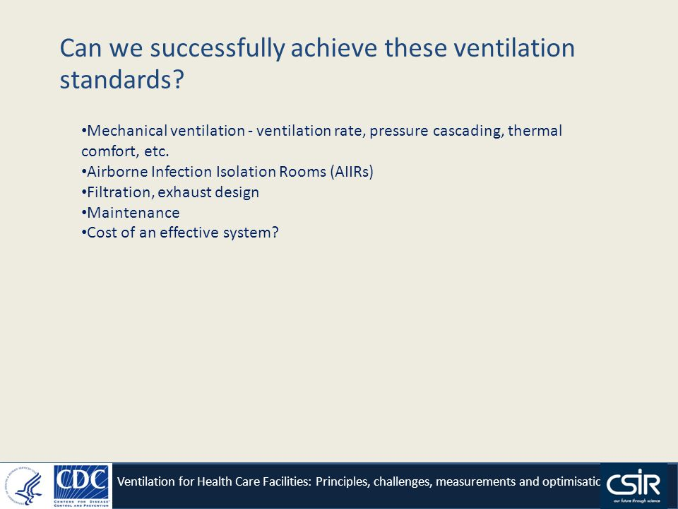 Can we successfully achieve these ventilation standards.