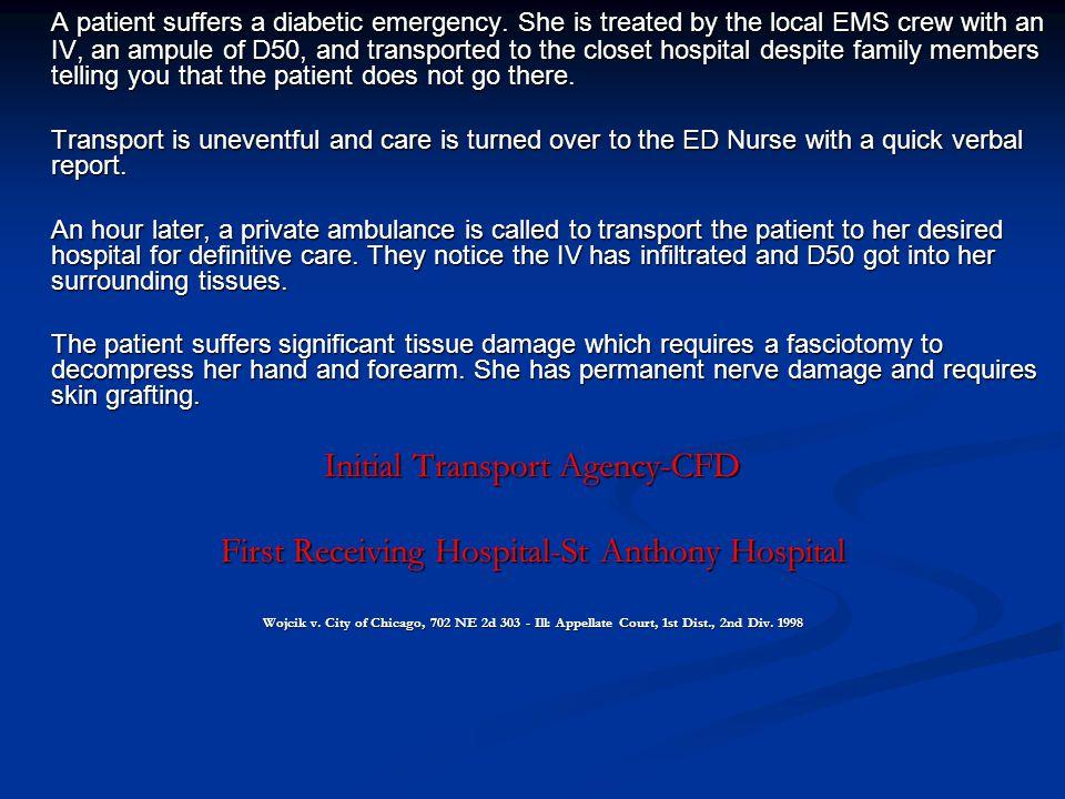 A patient suffers a diabetic emergency.