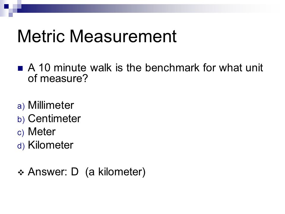 Customary A 15 minute walk is a benchmark for what unit of measure.