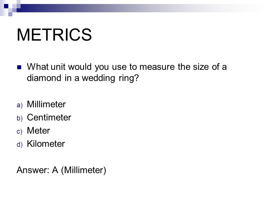 Customary How many inches are in a foot? A) 10 inches B) 12 inches C) 20 inches Answer: 12 inches