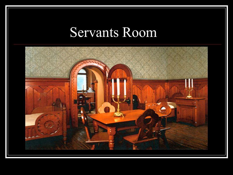 Servants Room