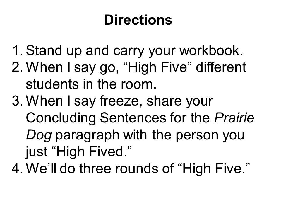Directions 1.Stand up and carry your workbook.