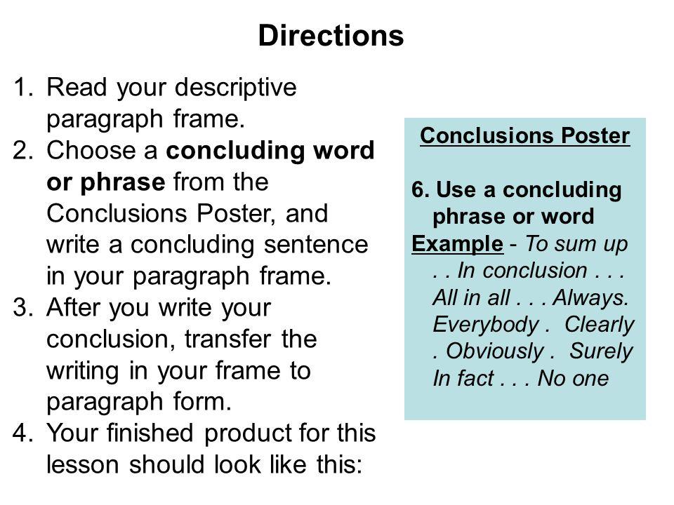 Directions 1.Read your descriptive paragraph frame.