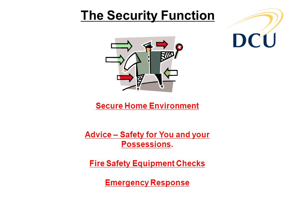 The Security Function Secure Home Environment Advice – Safety for You and your Possessions.