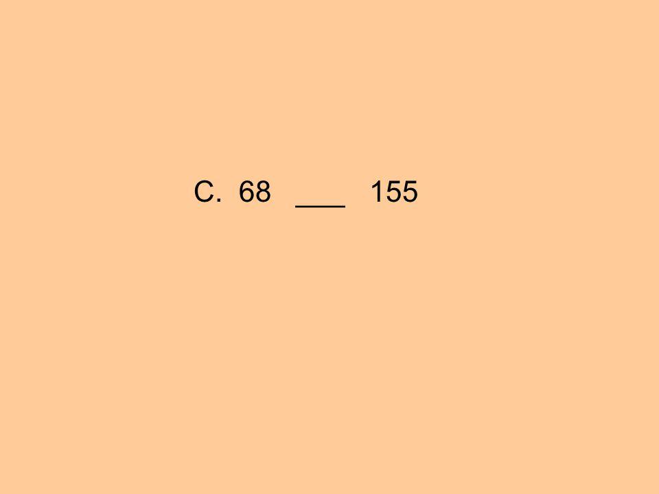 C. 68 ___ 155
