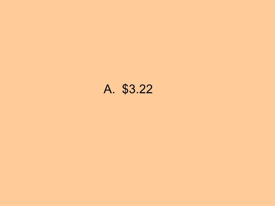 A. $3.22