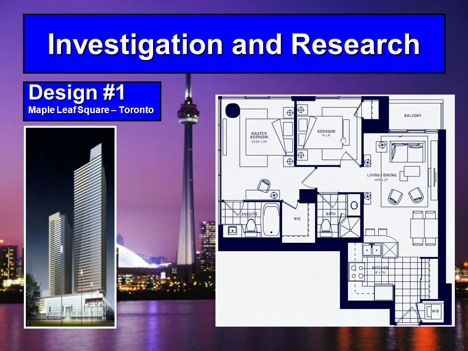 Investigation and Research Design #1 Maple Leaf Square – Toronto