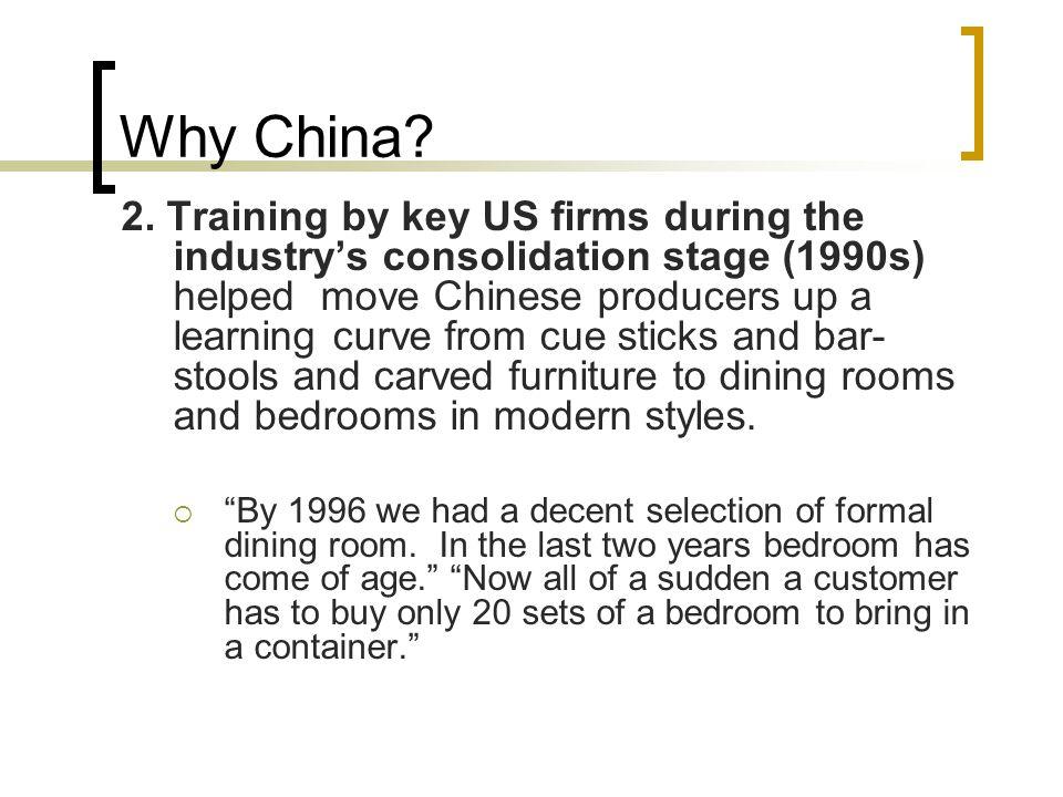 Why China. 2.