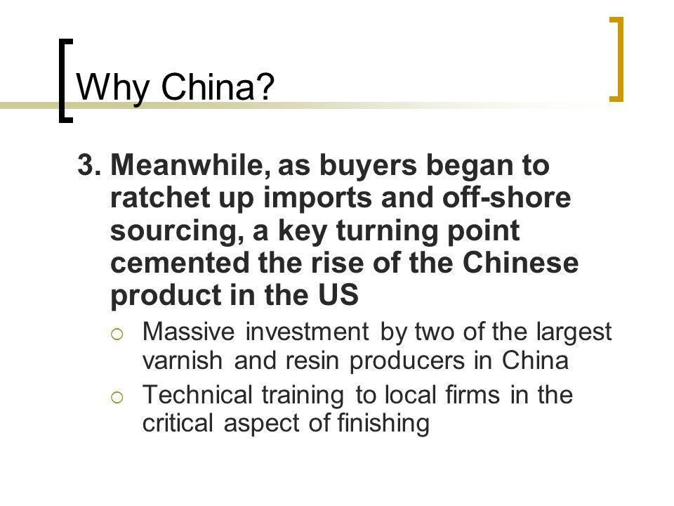 Why China. 3.