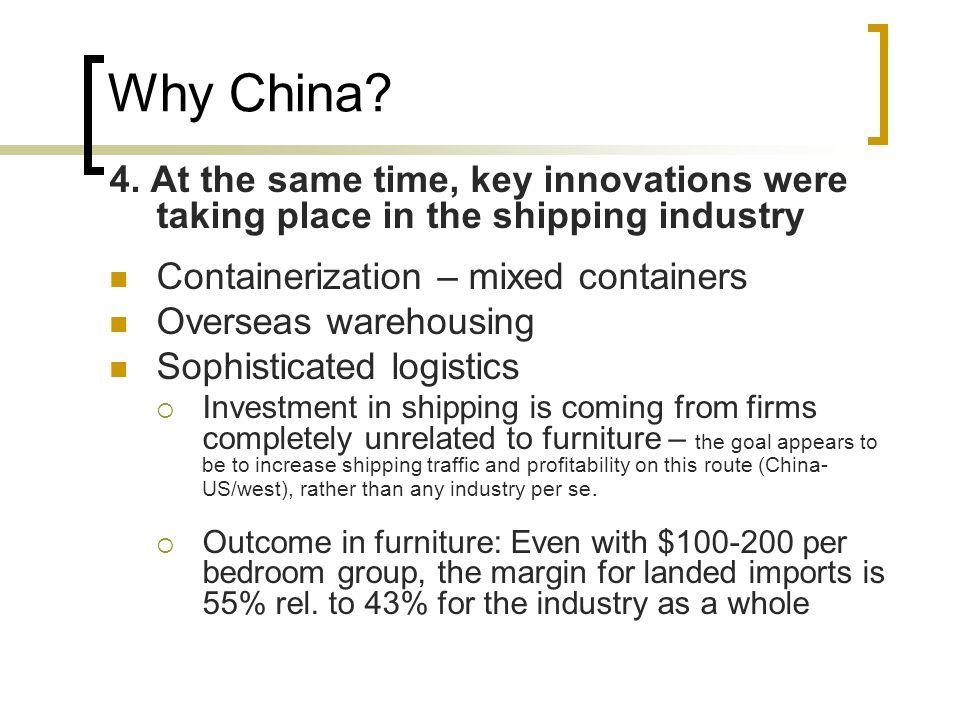 Why China. 4.