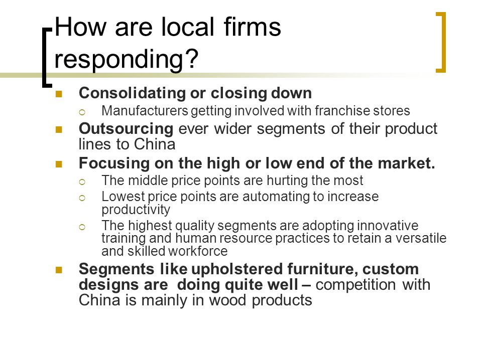 How are local firms responding.